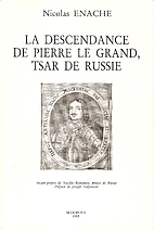 La descendance de Pierre le Grand, tsar de…