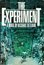 THE EXPERIMENT by Richard Setlowe
