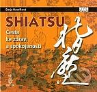 Shiatsu : cesta ke zdraví a spokojenosti by…