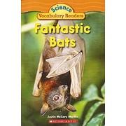 Fantastic Bats (Science Vocabulary Readers)…