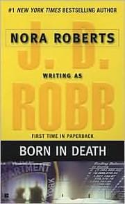 Born in Death por J. D. Robb