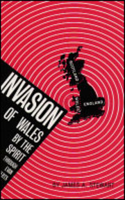 Invasion of Wales by the Spirit Through Evan…