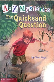 The Quicksand Question (A to Z Mysteries)…