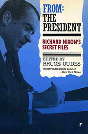 From: The President: Richard Nixon's…