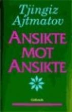 ANSIKTE MOT ANSIKTE by TJINGIZ AJTMATOV