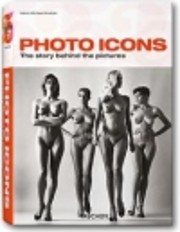 Photo Icons: The Story Behind the Pictures…