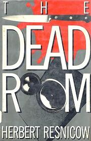 The Dead Room por Herbert Resnicow