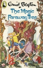Magic Faraway Tree by Enid Blyton