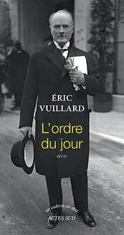 L'ordre du jour av Eric Vuillard