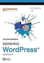 Smashing WordPress - vise od bloga : prevod…