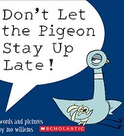 Don't Let the Pigeon Stay Up Late! por Mo…