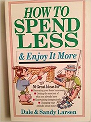 How to Spend Less and Enjoy It More por Dale…