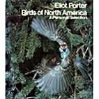 Birds of North America by Eliot Porter