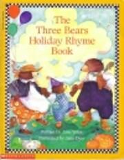 The three bears holiday rhyme book av Jane…