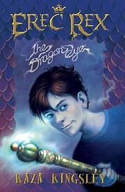 The Dragon's Eye (Erec Rex) – tekijä:…