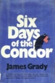 Six Days of the Condor de James Grady