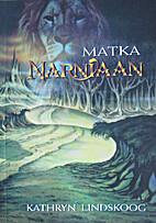 Journey into Narnia by Kathryn Ann Lindskoog