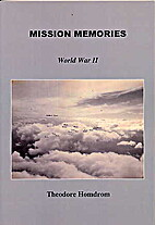 Mission Memories by Theodore Homdrom