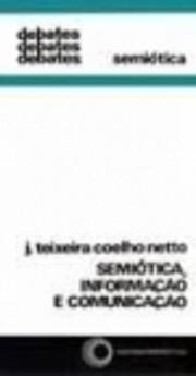 Semiótica, Informação e Comunicação de…