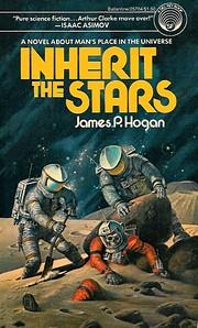 Inherit the Stars by James Patrick Hogan