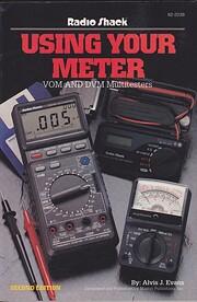 Using Your Meter VOM & DVM Multitesters –…