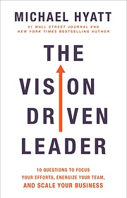 The Vision Driven Leader: 10 Questions to…