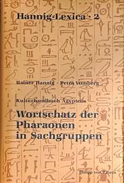 Wortschatz der Pharaonen in Sachgruppen:…