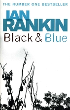 Black and Blue: An Inspector Rebus Mystery…