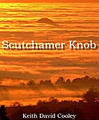 Scutchamer Knob by Keith David Cooley