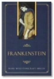 Frankenstein – tekijä: Mary Shelley