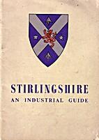 Stirlingshire: a guide to the county's…