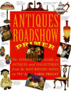 Antiques Roadshow Primer: The Introductory…