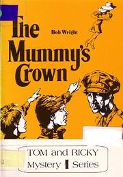 Mummy's Crown (Tom & Ricky Mystery, No…