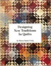 Designing New Traditions in Quilts por…