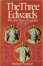The Three Edwards: War and State in England…