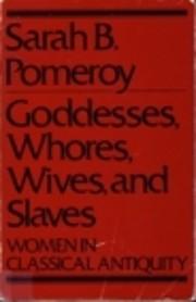 Goddesses, Whores, Wives, and Slaves por…