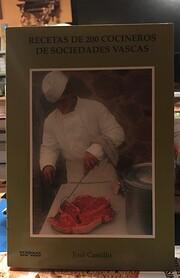 Recetas de 200 cocineros de sociedades…