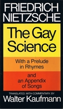 The Gay Science by Friedrich Nietzsche