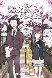 A Silent Voice 2 de Yoshitoki Oima