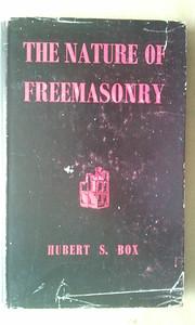 The Nature of Freemasonry