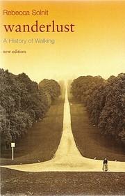 Wanderlust: A History of Walking –…