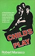 Child's Play by Robert Marasco