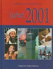 Jaarboek 2001 Artis-Historia wereld in…