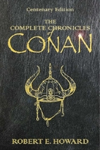 The Complete Chronicles of Conan by Robert…