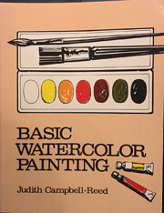 Basic Watercolor Painting av Judith C. Reed