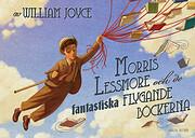 The Fantastic Flying Books of Mr Morris…