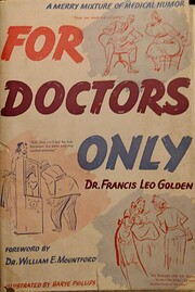 For doctors only. [A compilation of the…