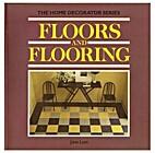 Floors and Flooring (The Habitat home…