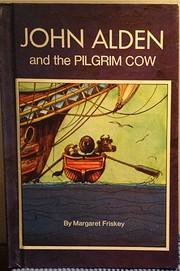 John Alden and the Pilgrim cow af Margaret…