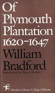 Of Plymouth Plantation 1620 - 1647 de…